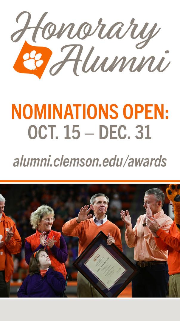 Honorary Alumni Nominations Open: Oct 15-Dec 31. alumni.clemson.edu/awards