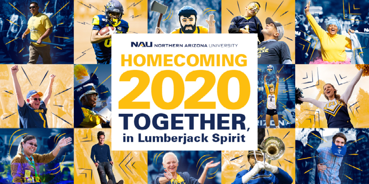 Image of colorful mosaic of current NAU students and alumni participating in various homecoming events. Homecoming 2020 together, in Lumberjack Spirit.