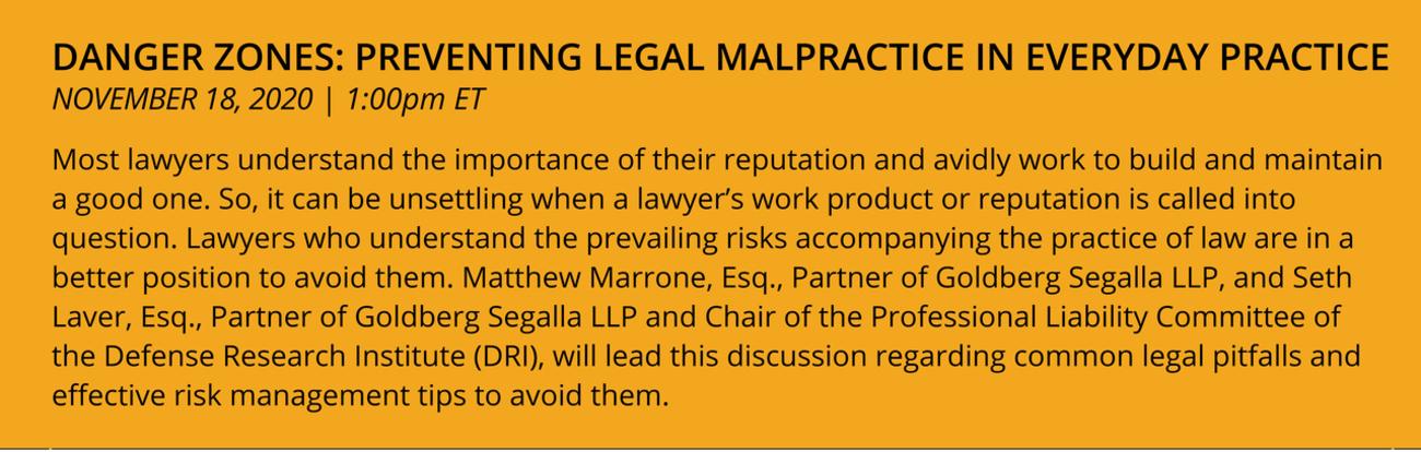 Danger Zones: Preventing Legal Malpractice in Everyday Practice