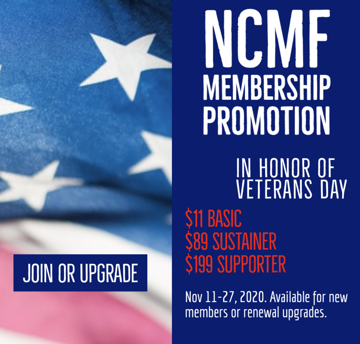 In honor of Veterans Day - take advantage of a special membership promotional offer from Nov. 11-27. Available for new members and for renewal upgrades.
