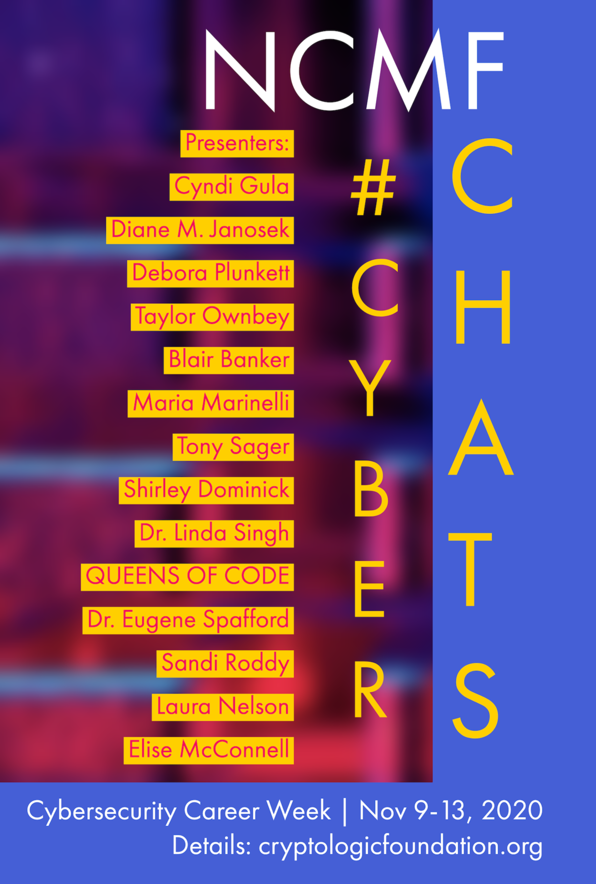 Check out our schedule of cyber experts for the Nov 9-13 Cyber Career Chats.