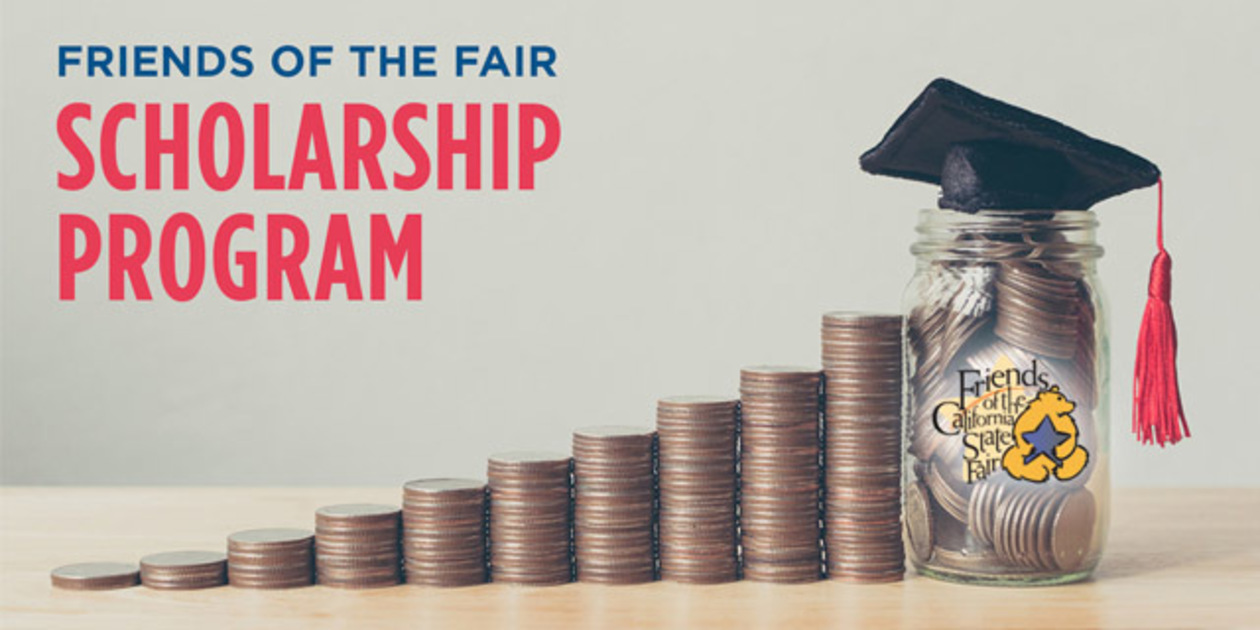 Friends of the Fair Scholarship Program header image with rows of coins stacked in increasing height. On the far right is a glass jar wearing a graduation cap filled with coins