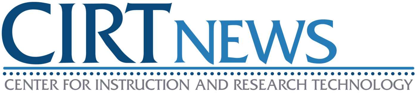 CIRT News logo Center for Instruction and Research Technology