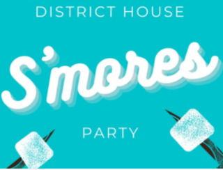 District House S'mores Party