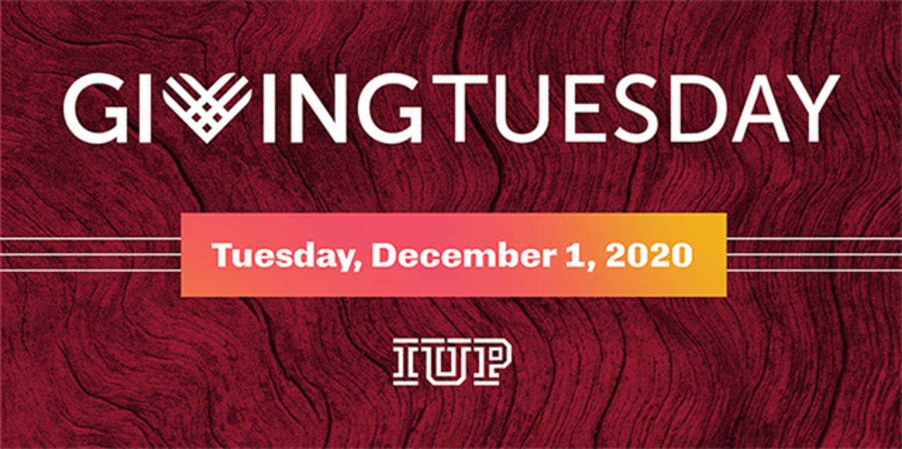 IUP Giving Tuesday graphic with the date of December 1, 2020