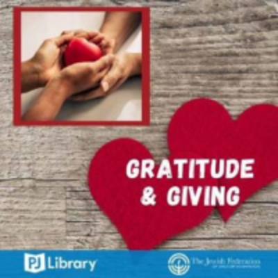 Gratitude and Giving with PJ Library and Federation!