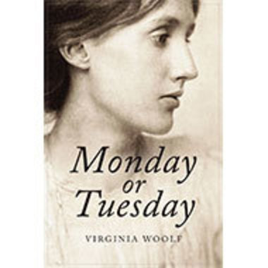 Cover of Virginia Woolf's Monday or Tuesday