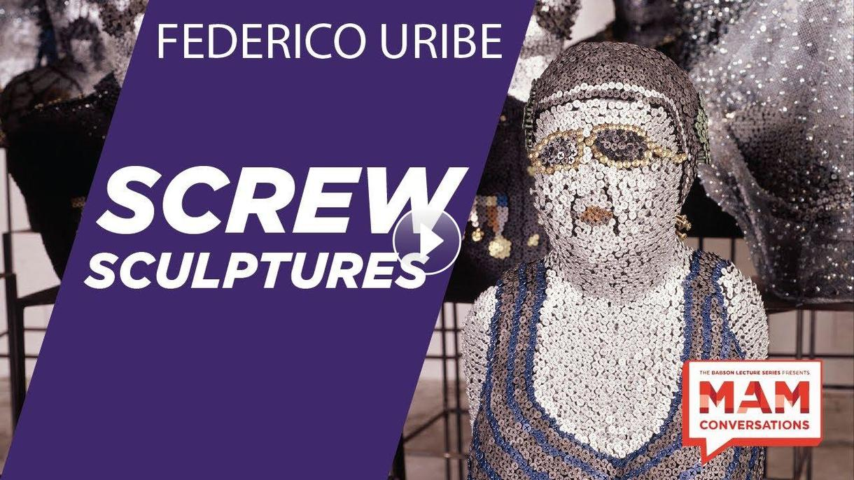 Screw Sculptures and Federico Uribe - MAM Conversations Clips