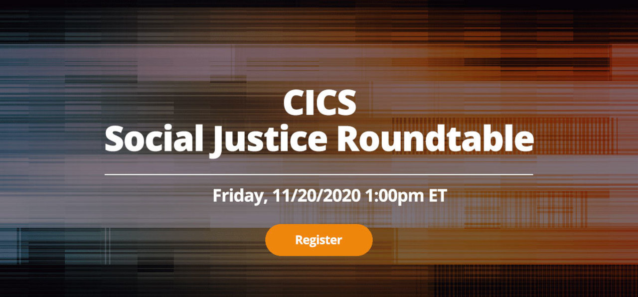 Banner: CICS Social Justice Roundtable