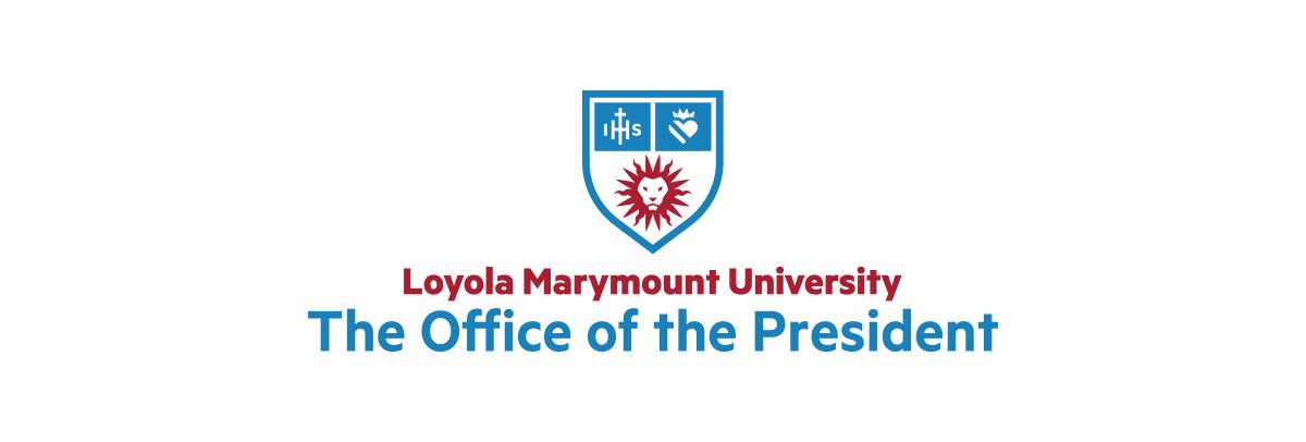Loyola Marymount University | The Office of the President