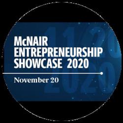 McNair Entrepreneurship Showcase 2020