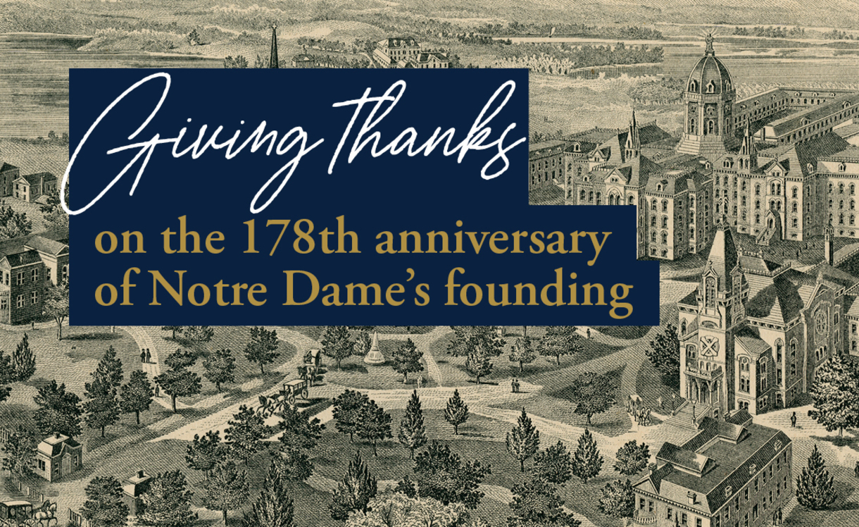 Giving thanks for the University of Notre Dame on its 178th anniversary.