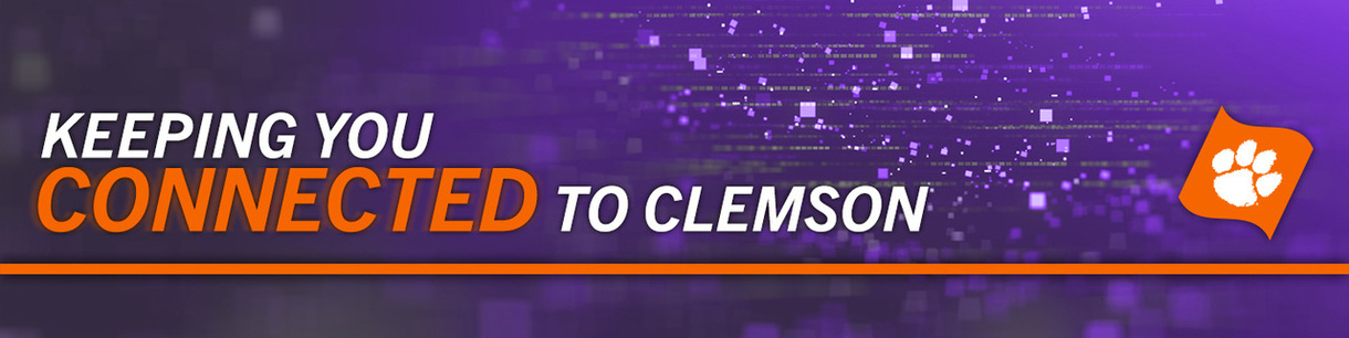 Keeping You Connected to Clemson