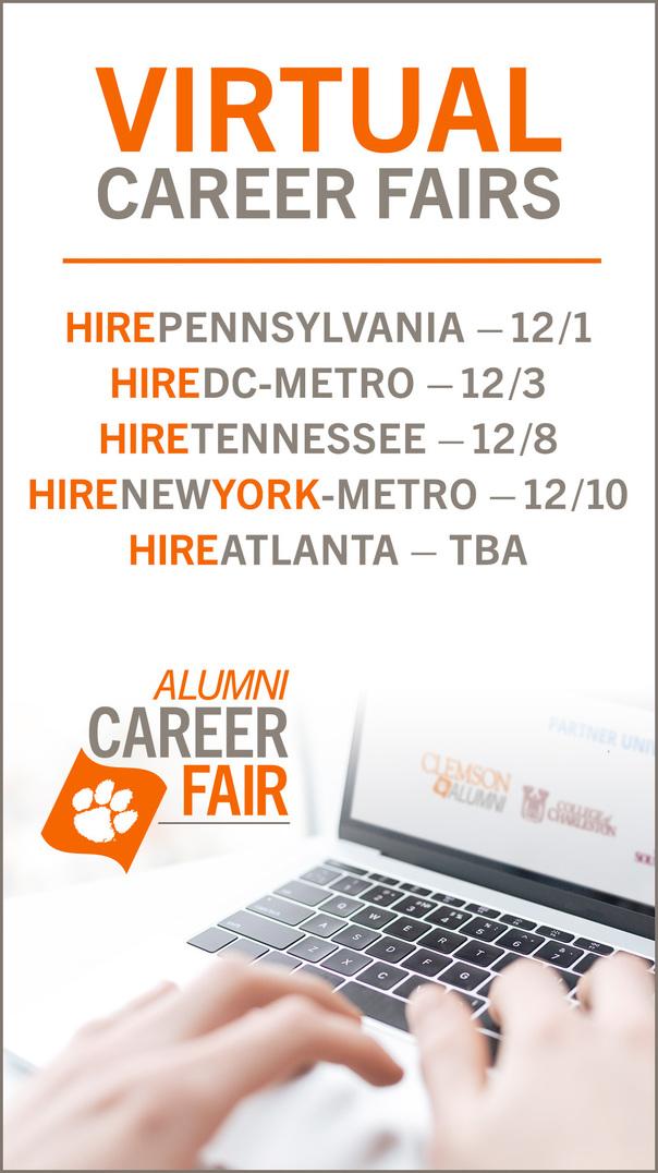 Virtual Career Fairs: HirePennsylnavia 12/1, HireDC-Metro 12/3, HireTennessee 12/8, HireNewYork-Metro 12/10, HireAtlanta TBA Alumni Career Fairs