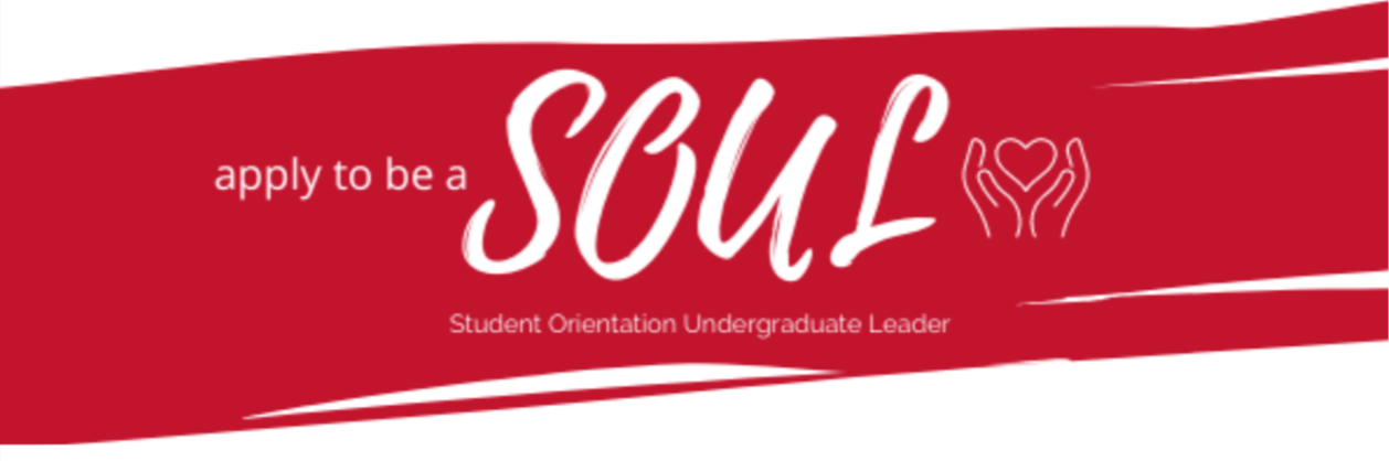 Apply to be a SOUL: Student Orientation Undergraduate Leader