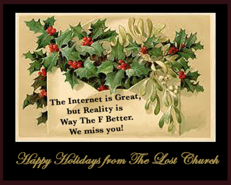 Happy Holidays from The Lost Church
