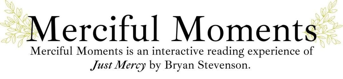 Stop by the library or Student Life to grab your copy of Just Mercy by Bryan Stevenson