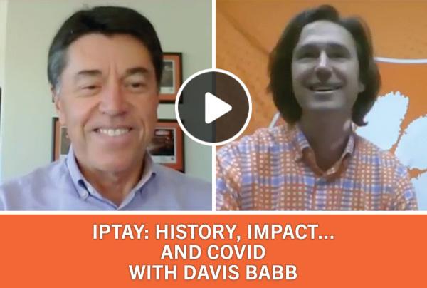 IPTAY, History, Impact...And COVID with Davis Babb