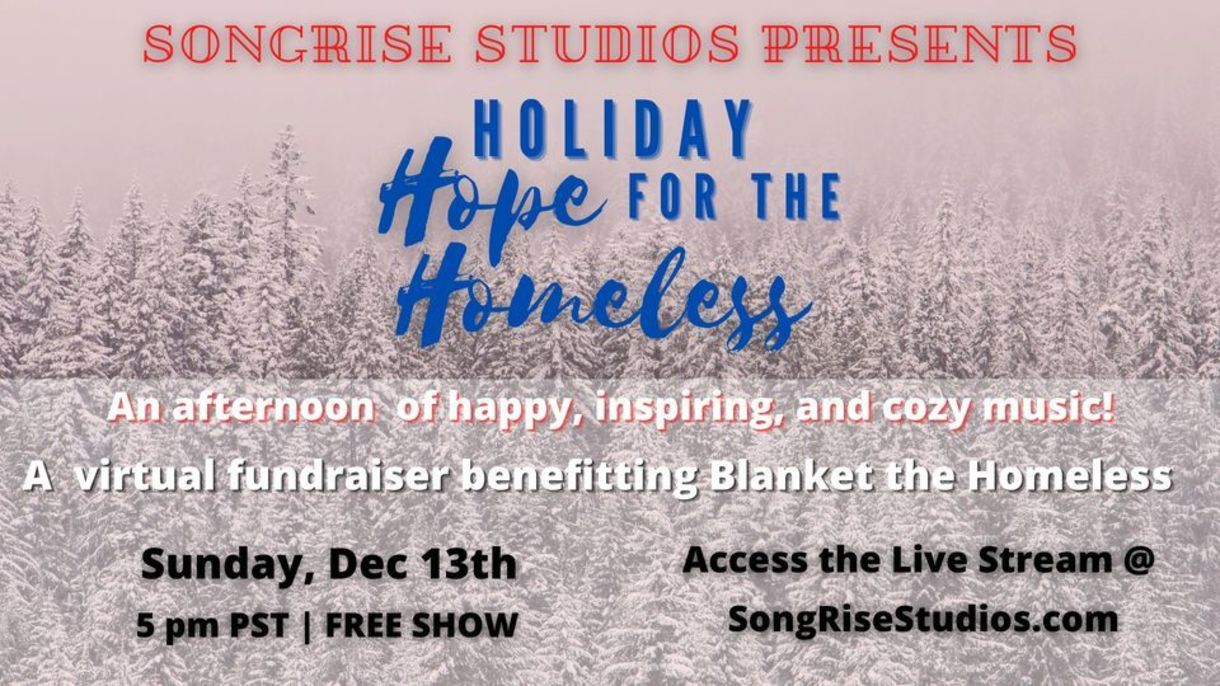 SongRise Studios Holiday Hope for the Homeless