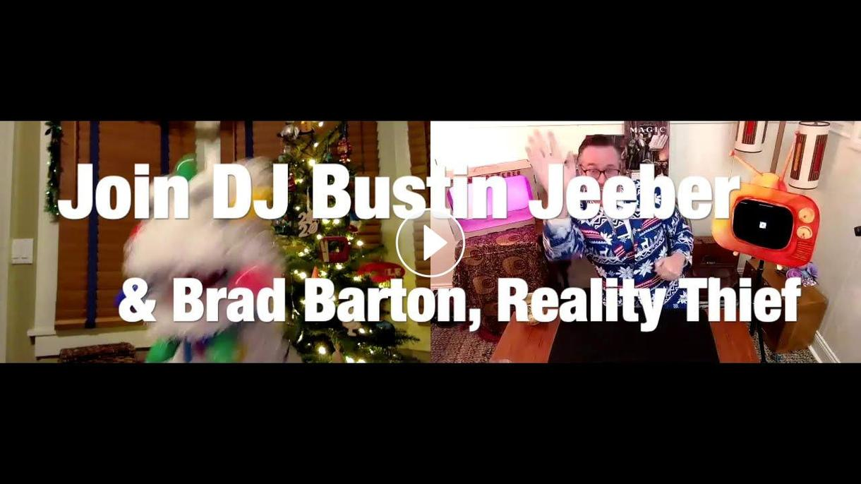 Brad Barton, Reality Thief's Online Magic Show - THE HOLIDAY EPISODE!!!