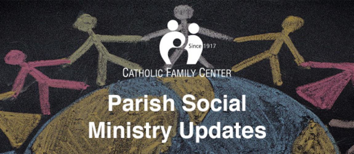 Parish Social Ministry Updates