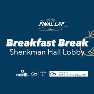 Breakfast Break; Shenkman Hall Lobby