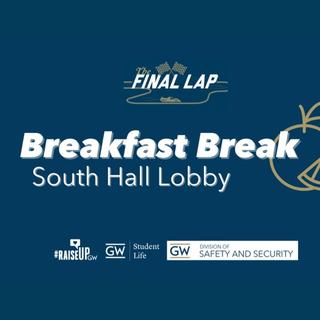 Breakfast Break; South Hall Lobby