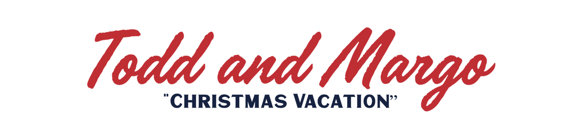 """Todd and Margo, """"Christmas Vacation"""""""