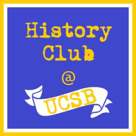 History Club at UCSB