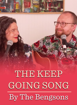 The Keep Going Song
