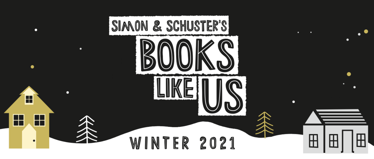 Winter Reading 2021 with Simon & Schuster's Books Like Us