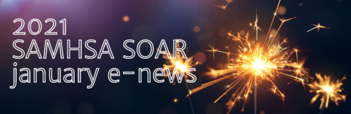 2021 SAMHSA SOAR January eNews