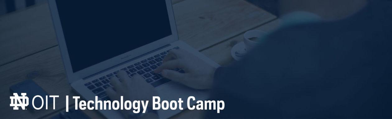 OIT: Technology Boot Camp