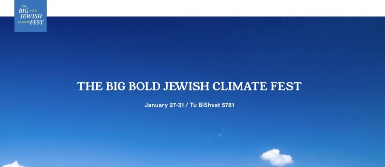 Big Bold jewish Climate Fest banner