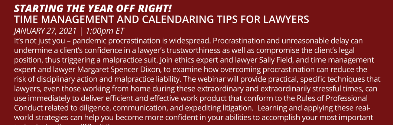 Starting the year off Right! Time management and Calendaring Tips for Lawyers