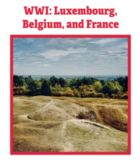 WWI: Luxembourg, Belgium, and France
