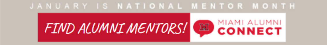 January is National Mentor Month: Find Alumni Mentors via Miami Alumni Connect