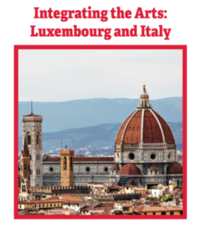 Integrating the Arts: Luxembourg and Italy