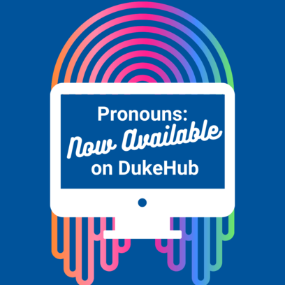 neon rainbow behind a white computer screen with text inside that reads pronouns now available on duke hub