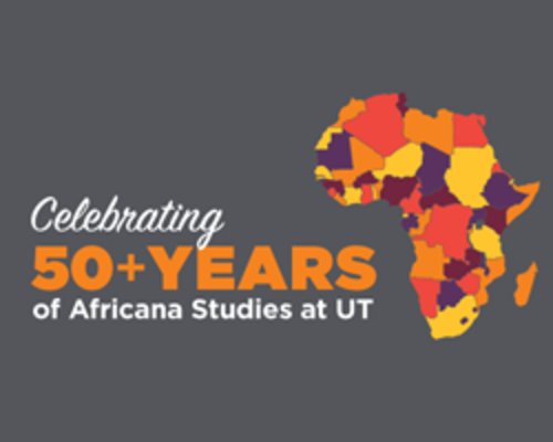 50+ Years of African Studies at UT
