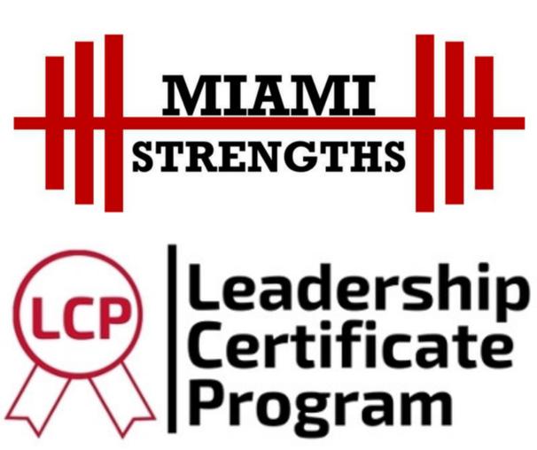 Miami Strengths, Leadership Certificate Program