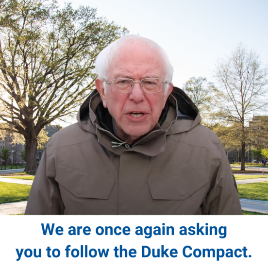 photo of bernie sanders superimposed in front of the duke chapel with text we are once again asking you to follow the duke compact.