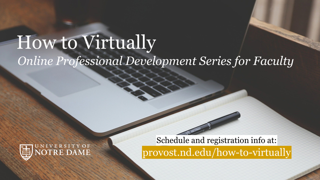 Graphic that says How to Virtually, Online Professional Development Series for Faculty