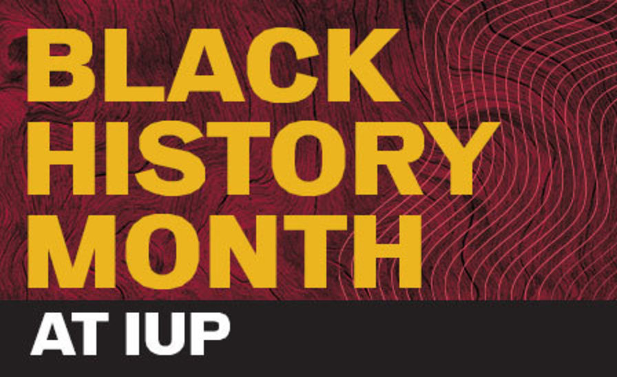 Black History Month at IUP graphic