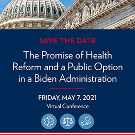 The Promise of Health Reform and a Public Option in a Biden Administration