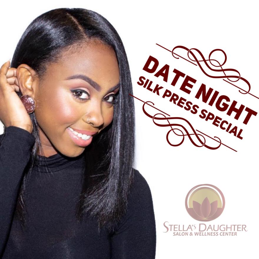 Date Night Silk Press Special
