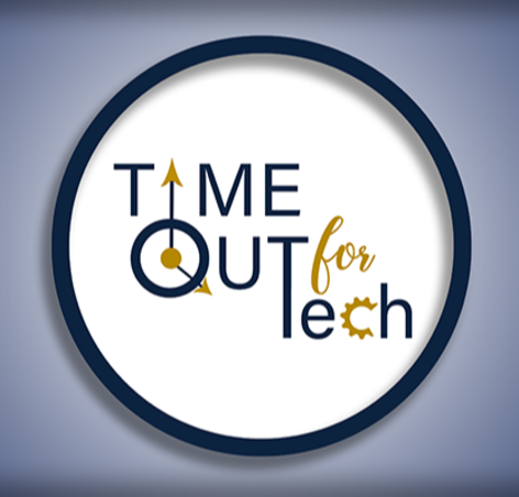 Graphic says Time Out for Tech