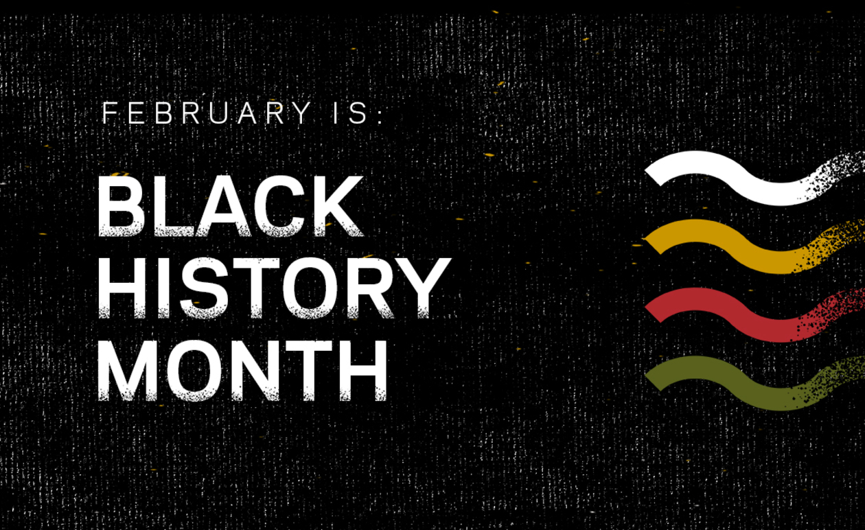 Graphic that says February is Black History Month