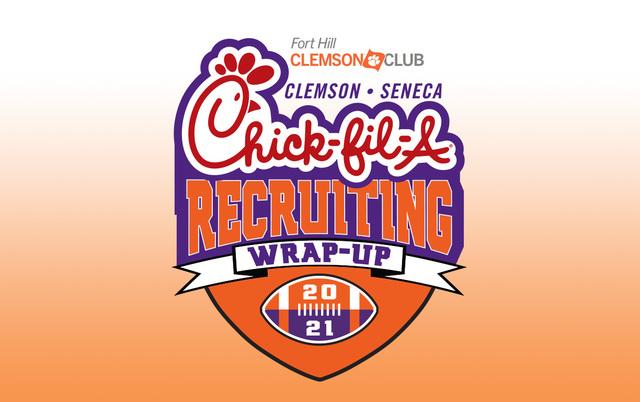 Fort Hill Clemson Club Clemson Seneca Chick-fil-a Recruiting Wrap Up 2021