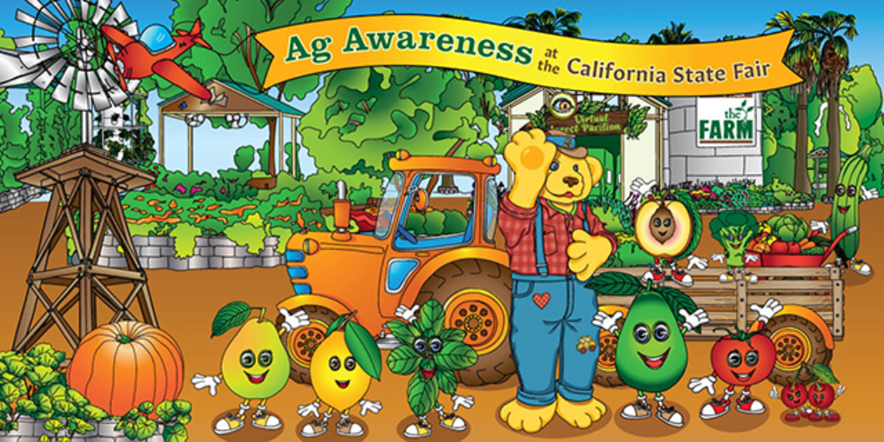 Illustrated cartoon image of Poppy the bear in a farm with fruit and vegetables. With a waving banner at the top that reads Ag Awareness at the California State fair